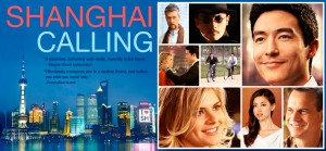 movie promotion image for Shanghai Calling on www.adventuresinexpatland.com